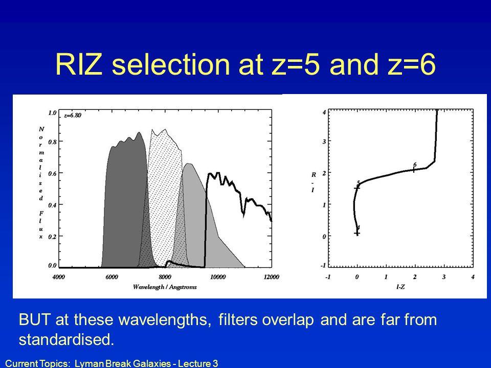 RIZ selection at z=5 and z=6