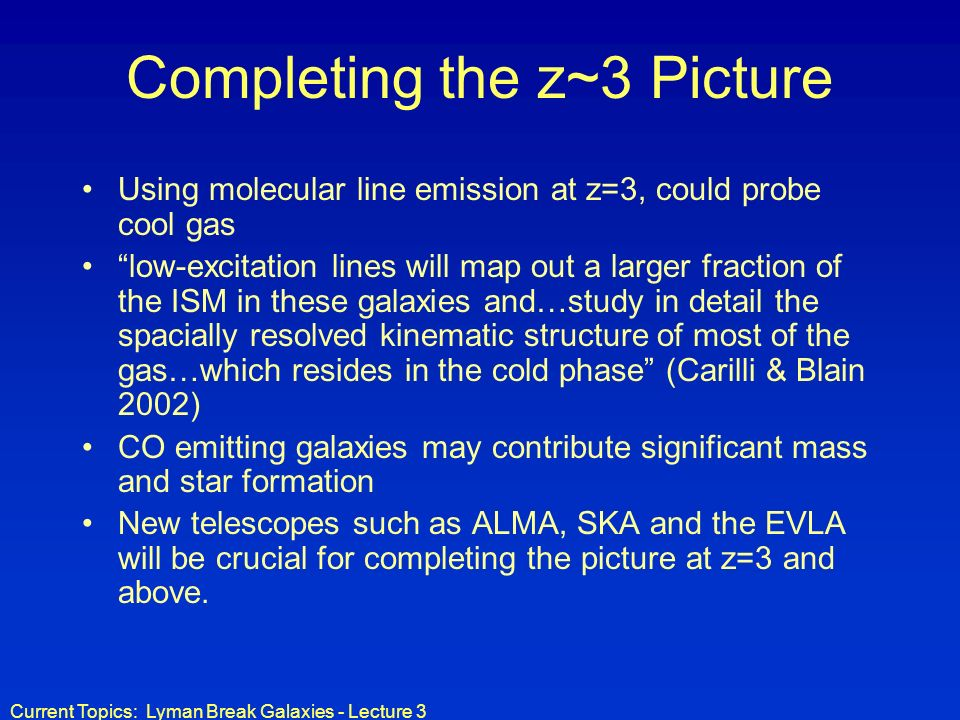 Completing the z~3 Picture