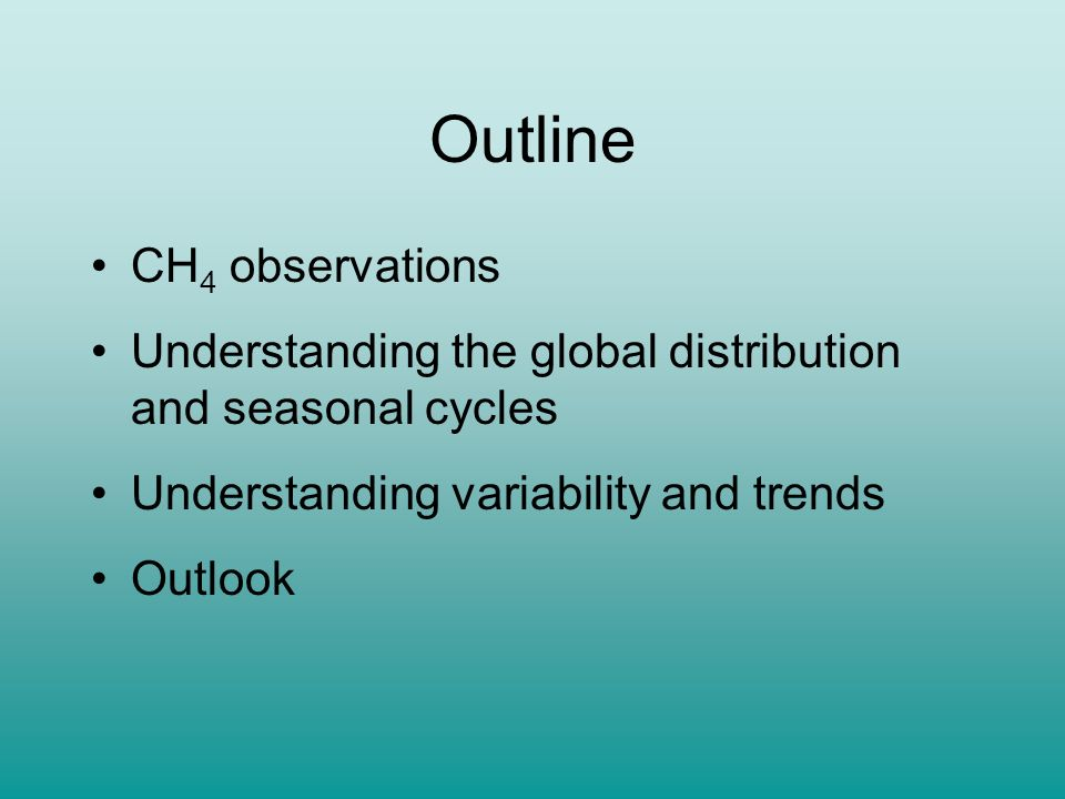 Outline CH4 observations