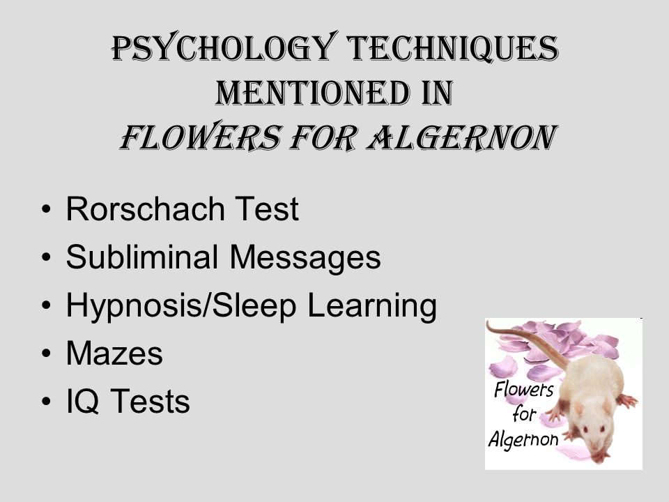 psychology techniques mentioned in flowers for algernon ppt  psychology techniques mentioned in flowers for algernon