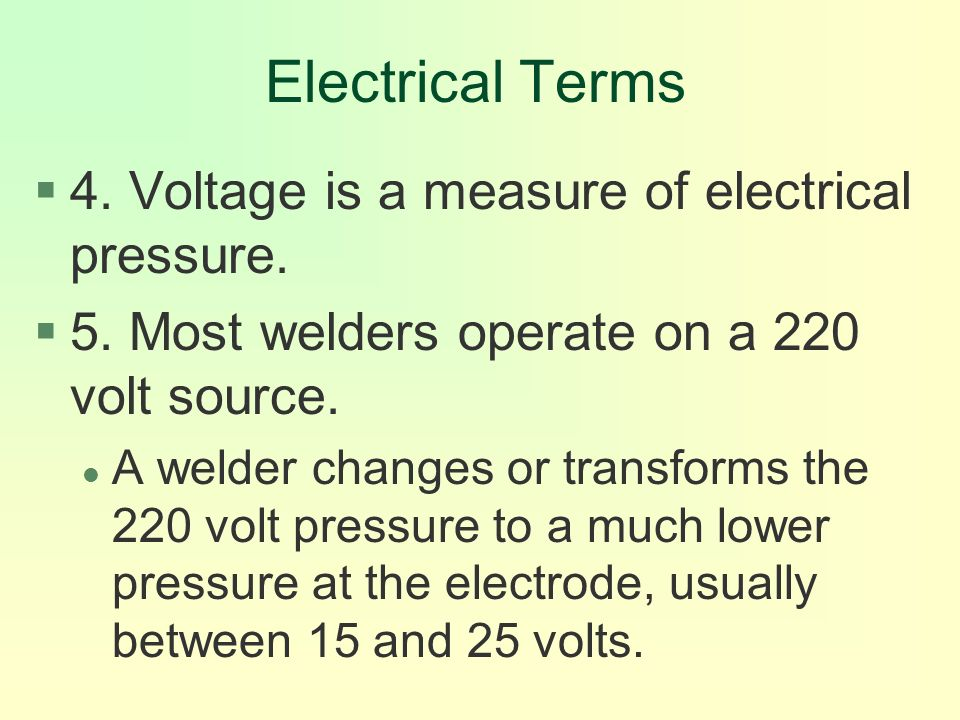 Electrical Measurement Terms : Applying shielded metal arc welding smaw techniques