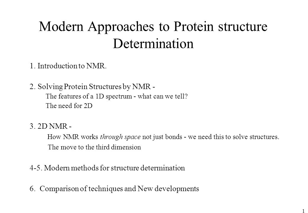 Modern Approaches to Protein structure Determination