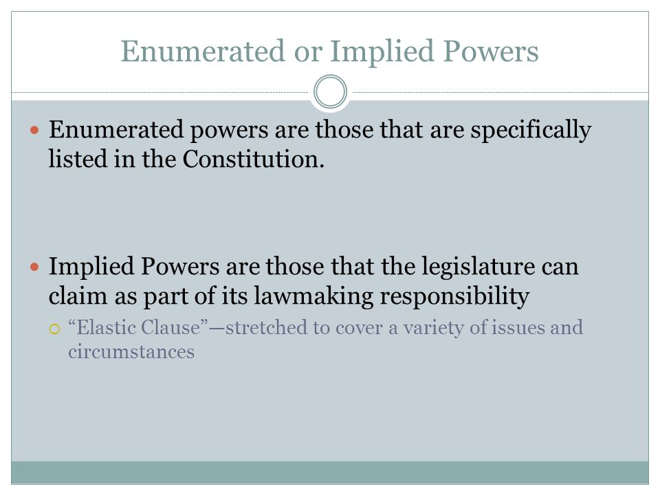 Enumerated or Implied Powers