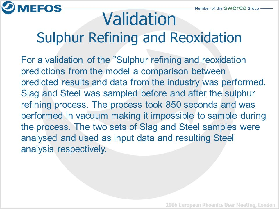 Validation Sulphur Refining and Reoxidation