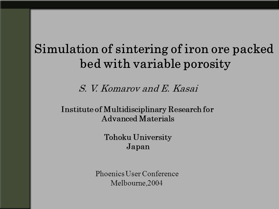 Simulation of sintering of iron ore packed bed with variable porosity