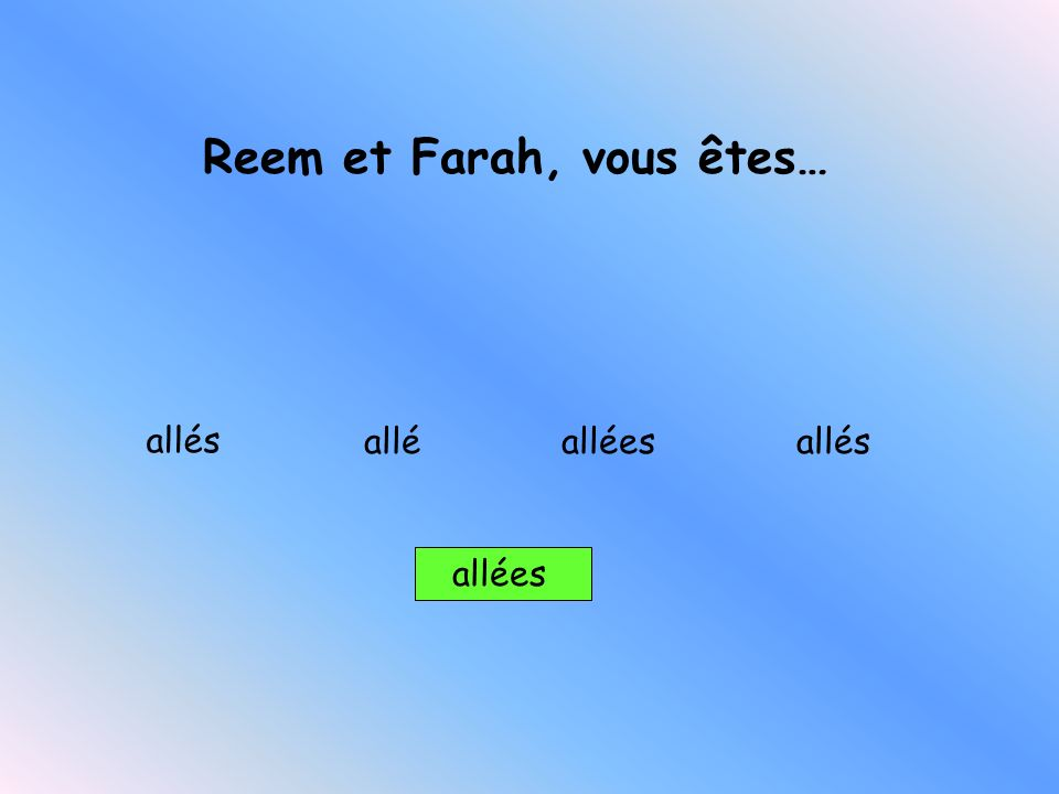 Reem et Farah, vous êtes…