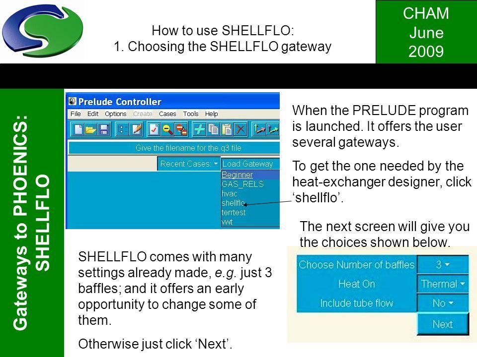 How to use SHELLFLO: 1. Choosing the SHELLFLO gateway