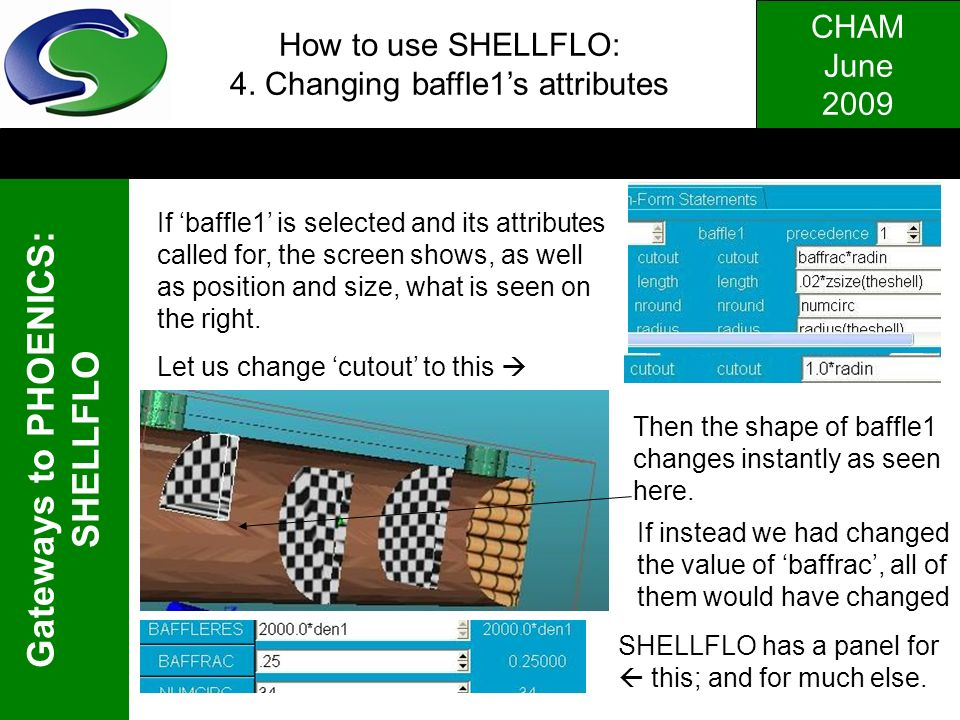 How to use SHELLFLO: 4. Changing baffle1's attributes