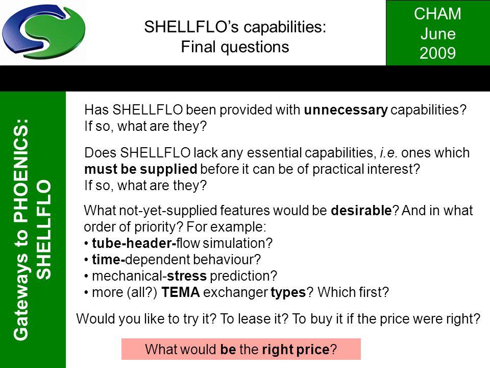 SHELLFLO's capabilities: Final questions