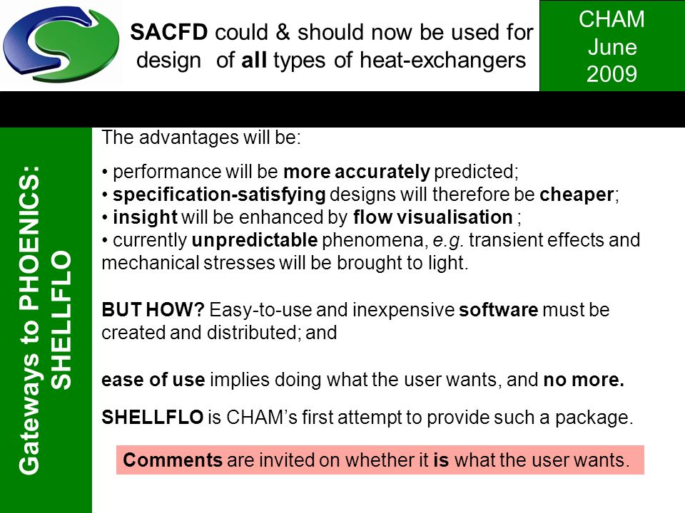 SACFD could & should now be used for design of all types of heat-exchangers