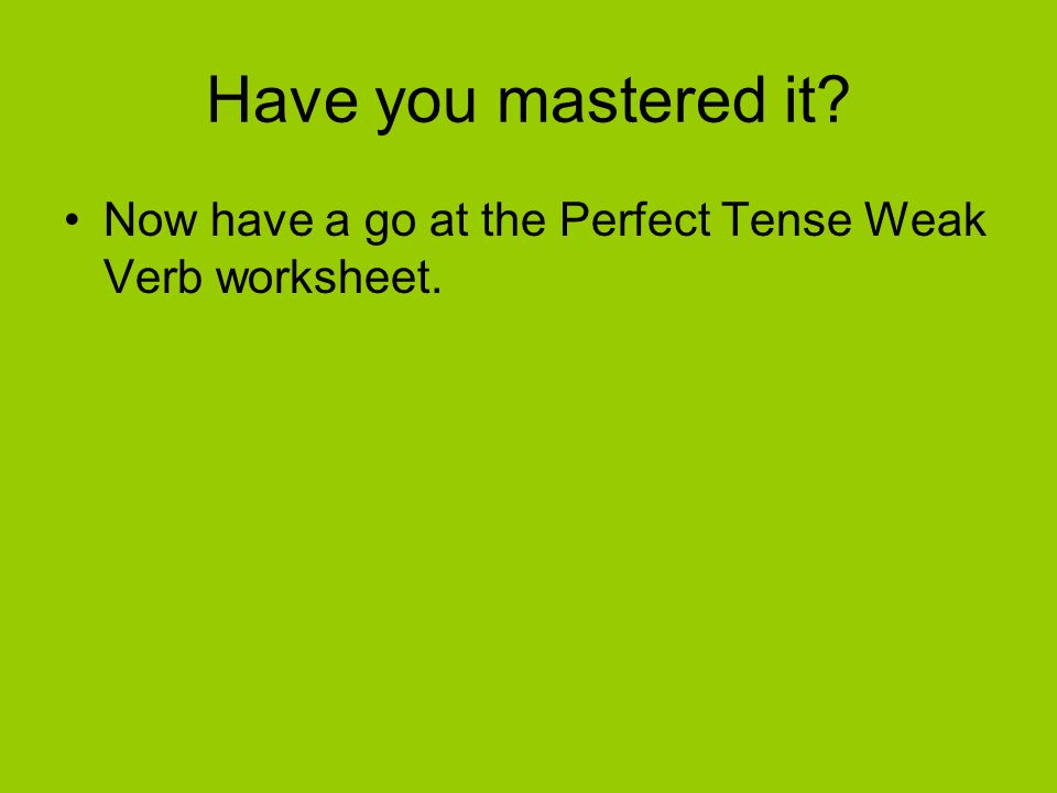 Das Perfekt The Past Perfect Tense ppt download – Perfect Tense Worksheet