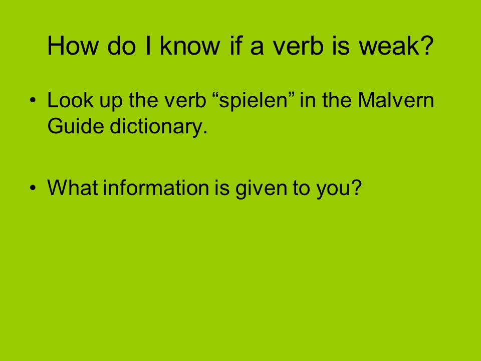 How do I know if a verb is weak