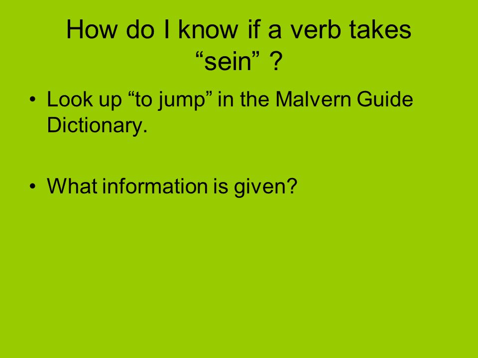 How do I know if a verb takes sein
