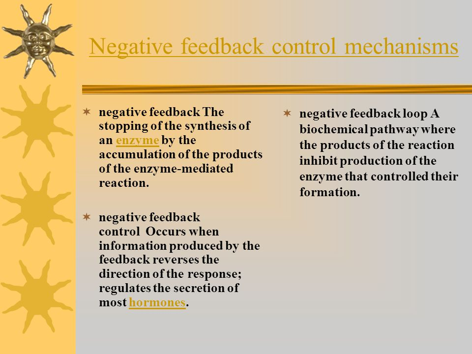 Negative feedback control mechanisms