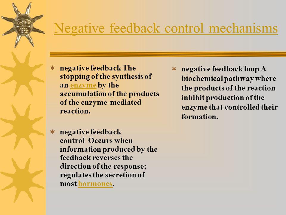 Negative feedback control mechanisms