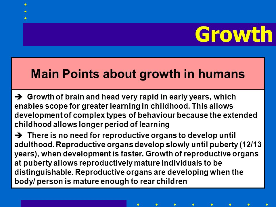 Main Points about growth in humans