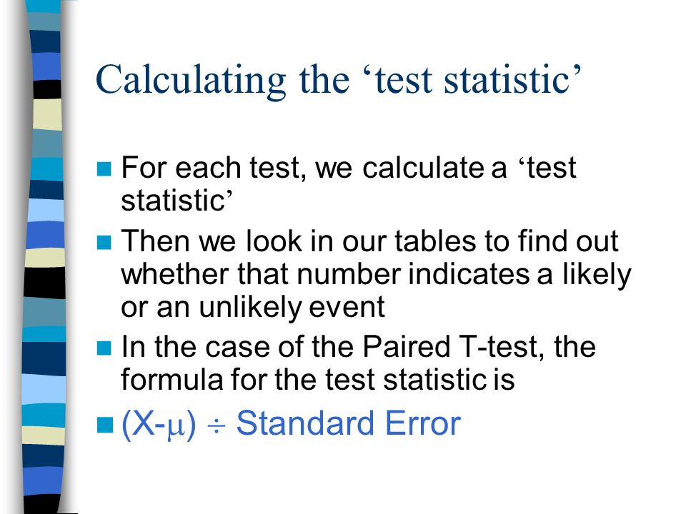 Calculating the 'test statistic'