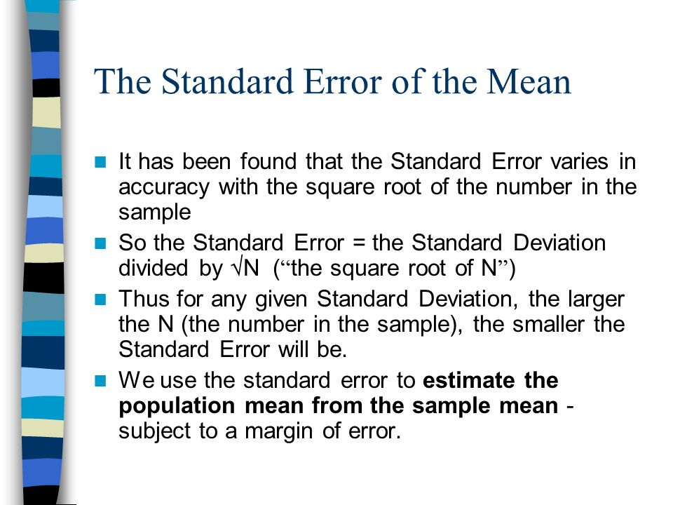 The Standard Error of the Mean