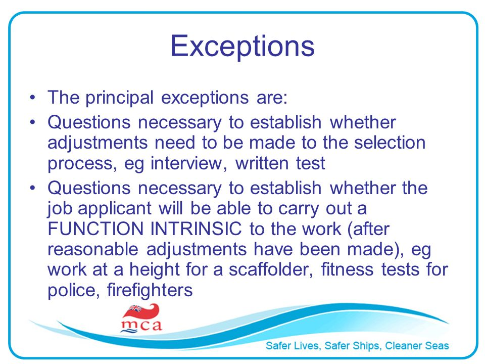 Exceptions The principal exceptions are: