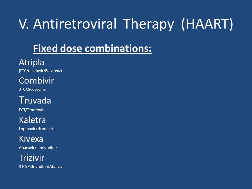 V. Antiretroviral Therapy (HAART)
