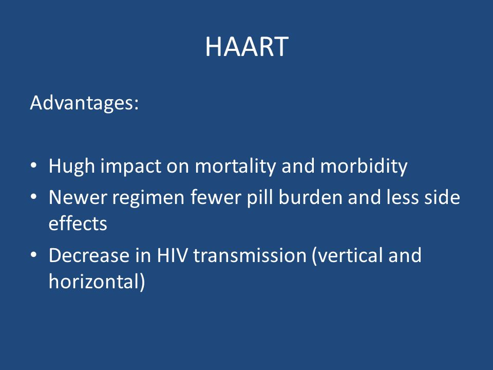 HAART Advantages: Hugh impact on mortality and morbidity