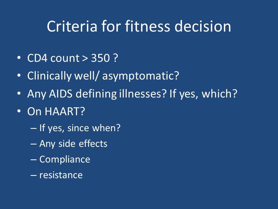 Criteria for fitness decision