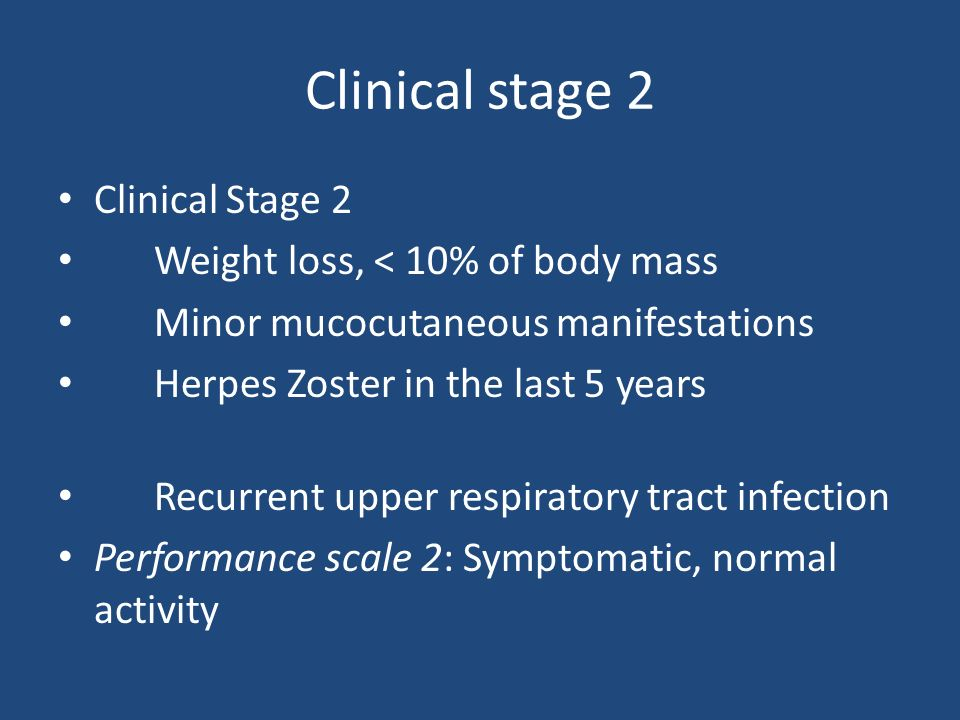 Clinical stage 2 Clinical Stage 2 Weight loss, < 10% of body mass