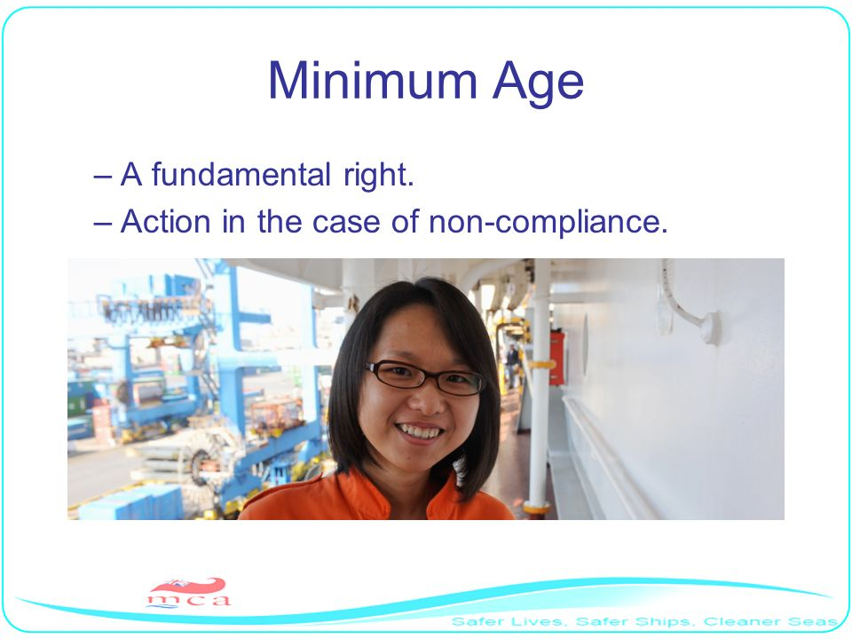 Minimum Age A fundamental right. Action in the case of non-compliance.