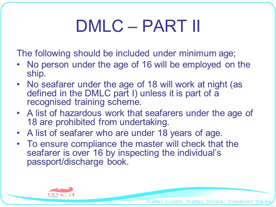 DMLC – PART II The following should be included under minimum age;