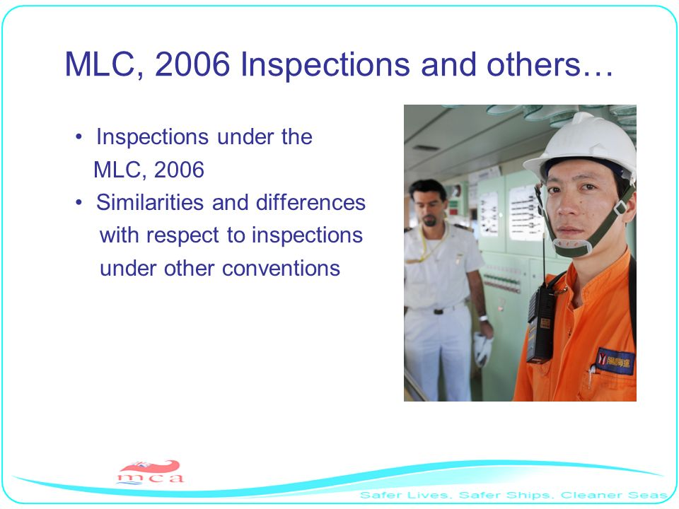 MLC, 2006 Inspections and others…