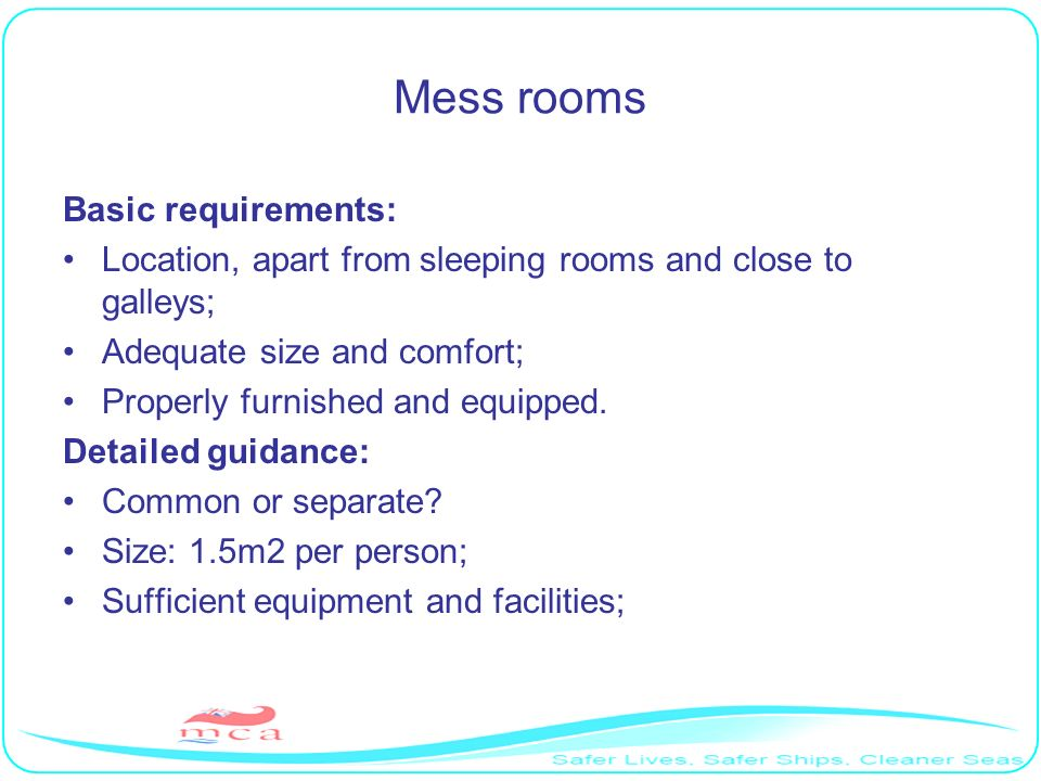 Mess rooms Basic requirements: