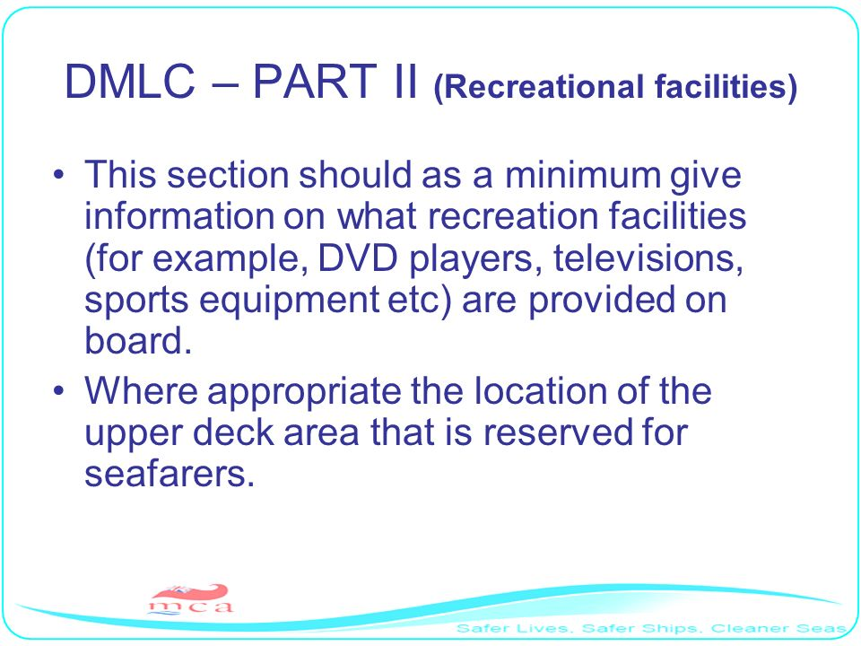 DMLC – PART II (Recreational facilities)