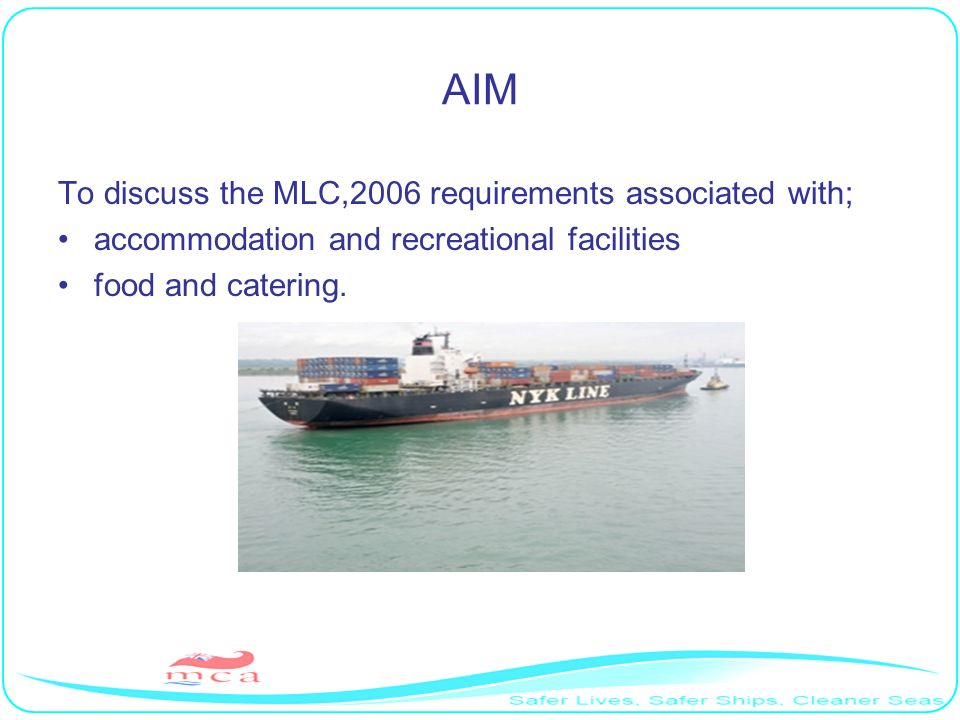 AIM To discuss the MLC,2006 requirements associated with;