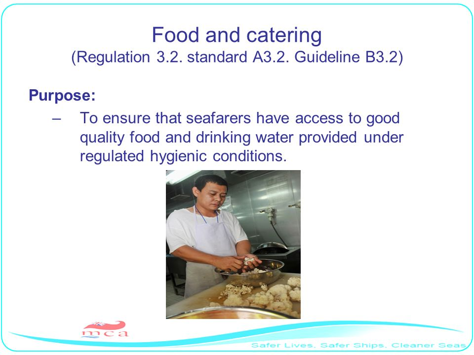 Food and catering (Regulation 3.2. standard A3.2. Guideline B3.2)