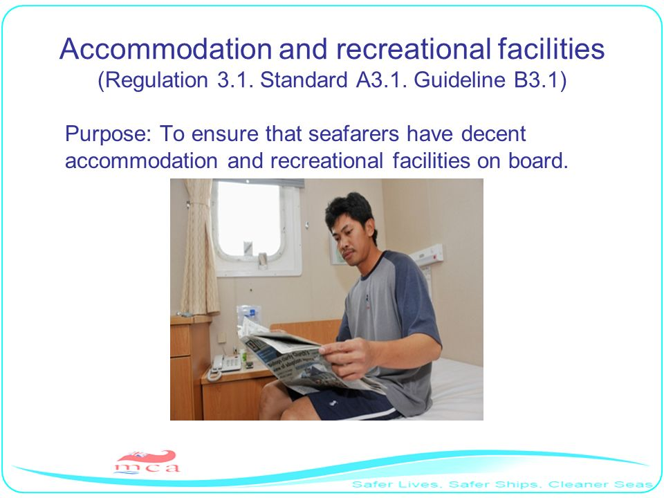 Accommodation and recreational facilities (Regulation 3.1. Standard A3.1. Guideline B3.1)