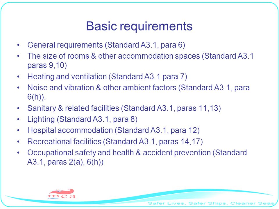 Basic requirements General requirements (Standard A3.1, para 6)