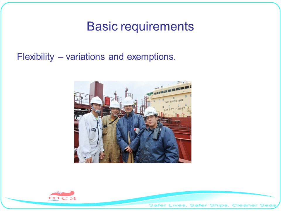 Basic requirements Flexibility – variations and exemptions. RP