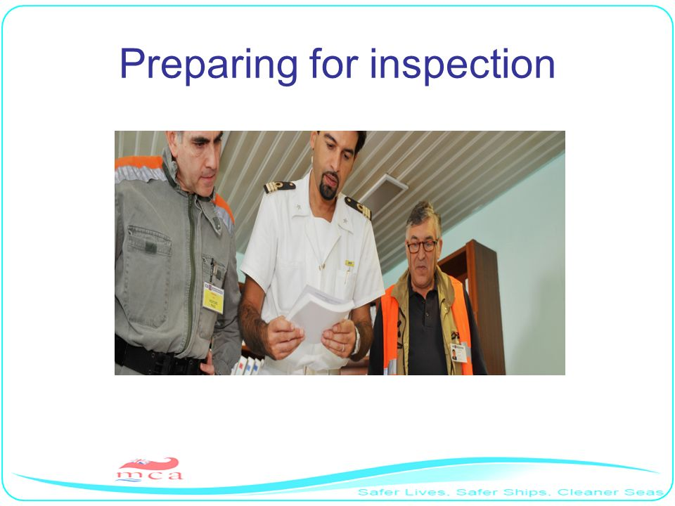 Preparing for inspection