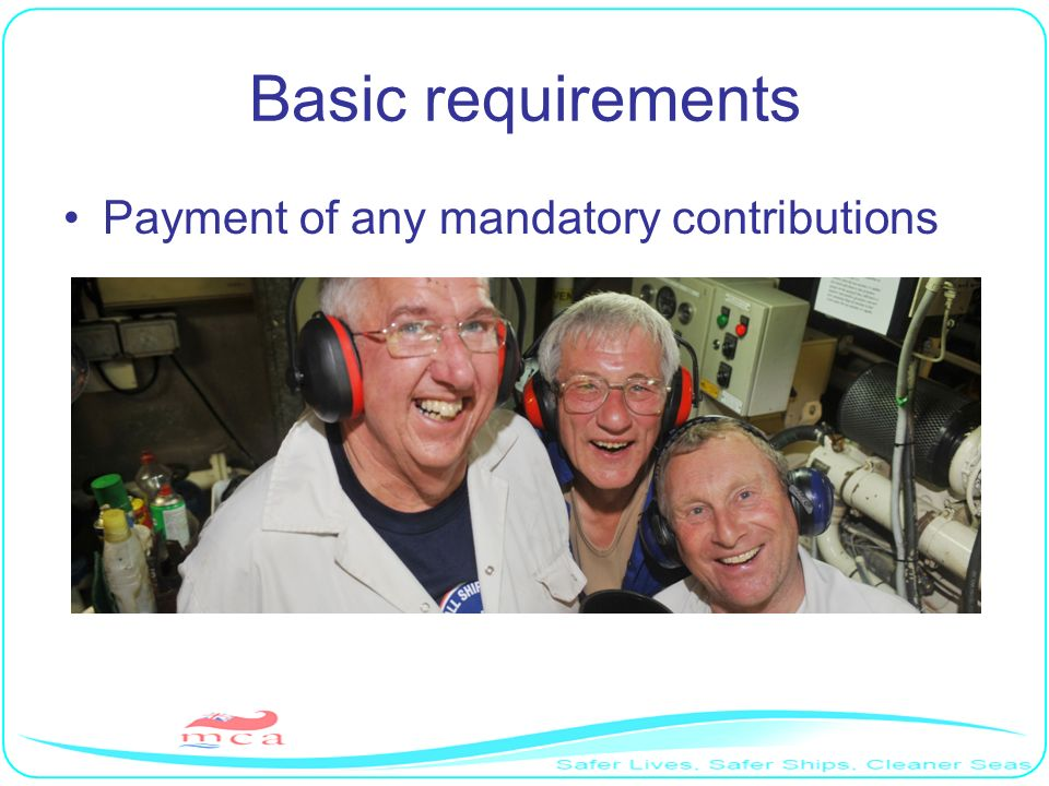 Basic requirements Payment of any mandatory contributions RP