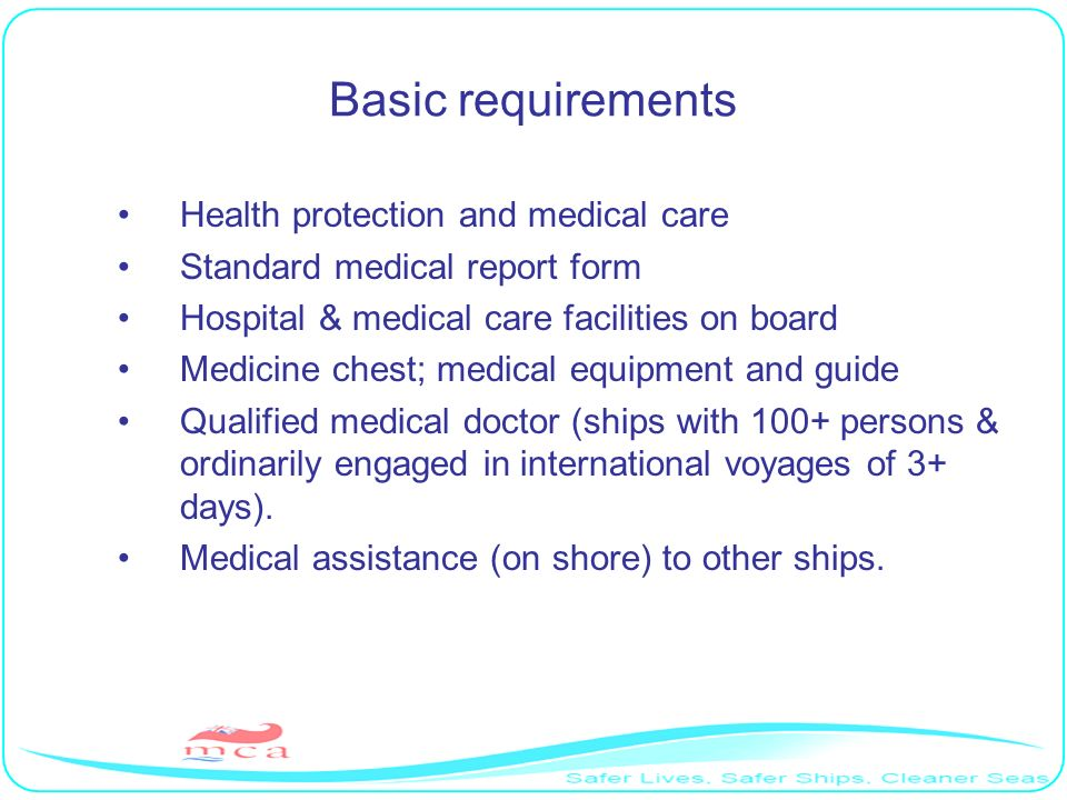 Basic requirements Health protection and medical care