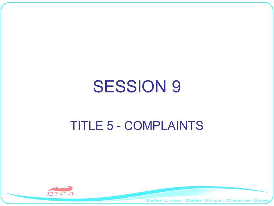 SESSION 9 TITLE 5 - COMPLAINTS RP