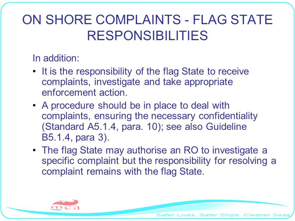 ON SHORE COMPLAINTS - FLAG STATE RESPONSIBILITIES
