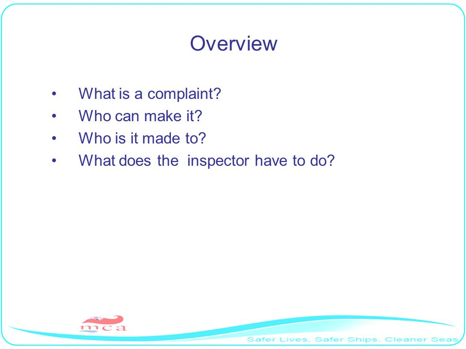 Overview What is a complaint Who can make it Who is it made to