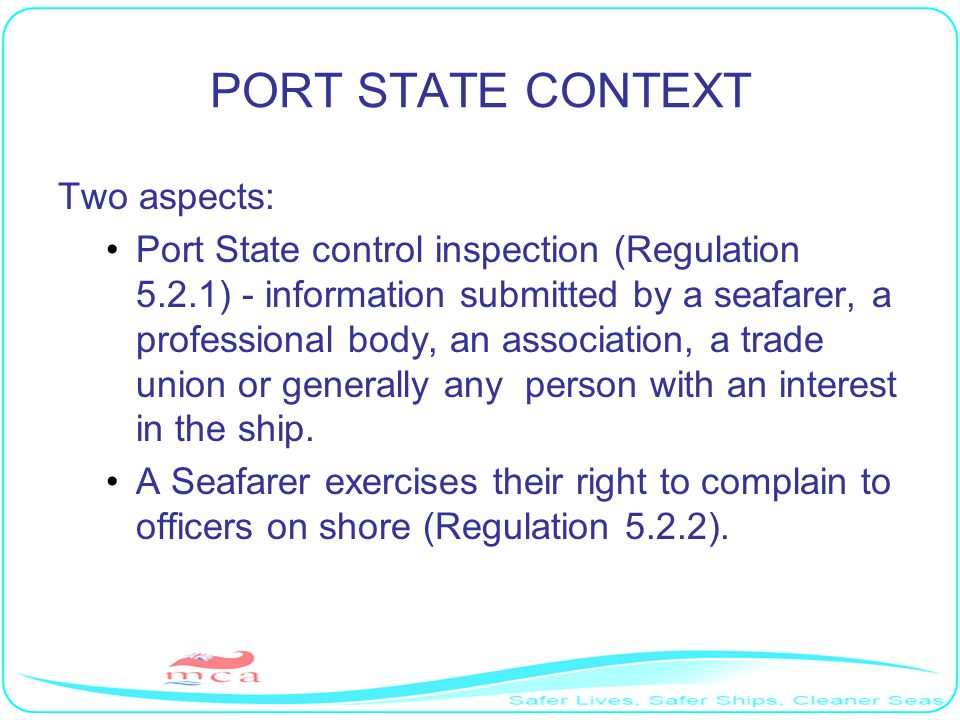 PORT STATE CONTEXT Two aspects: