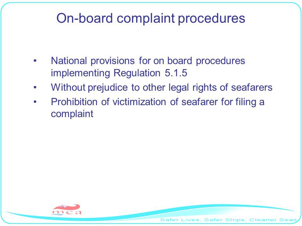 On-board complaint procedures