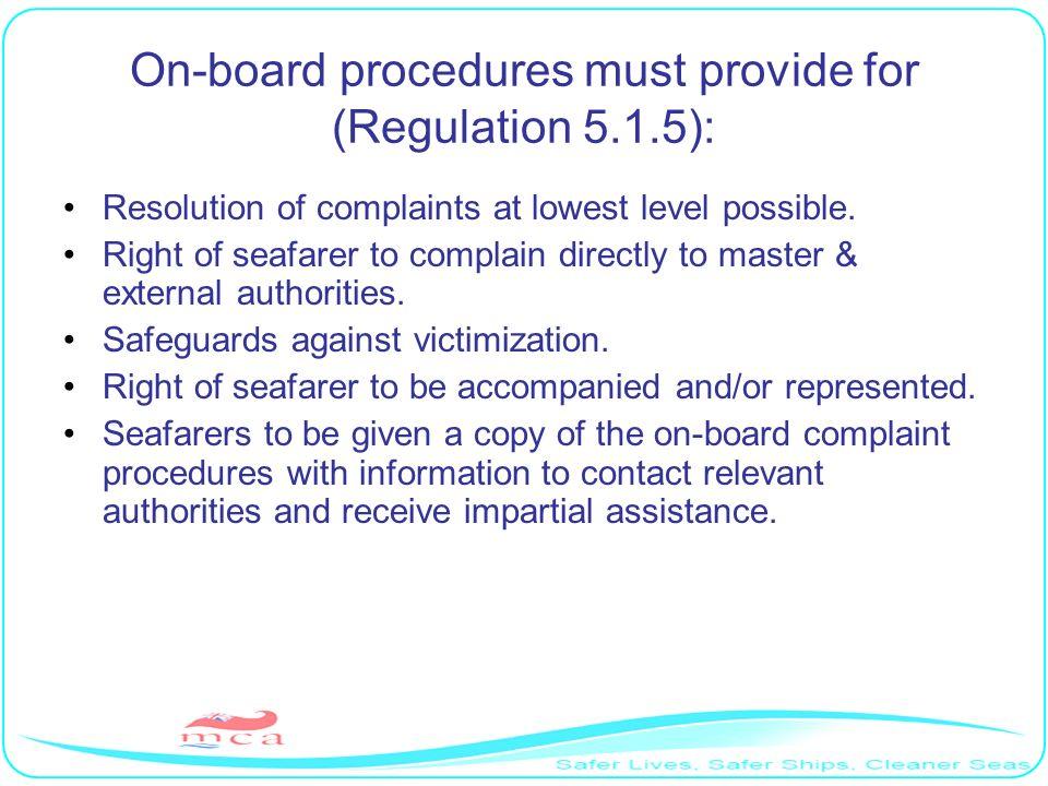 On-board procedures must provide for (Regulation 5.1.5):