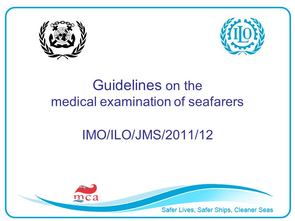 Guidelines on the medical examination of seafarers