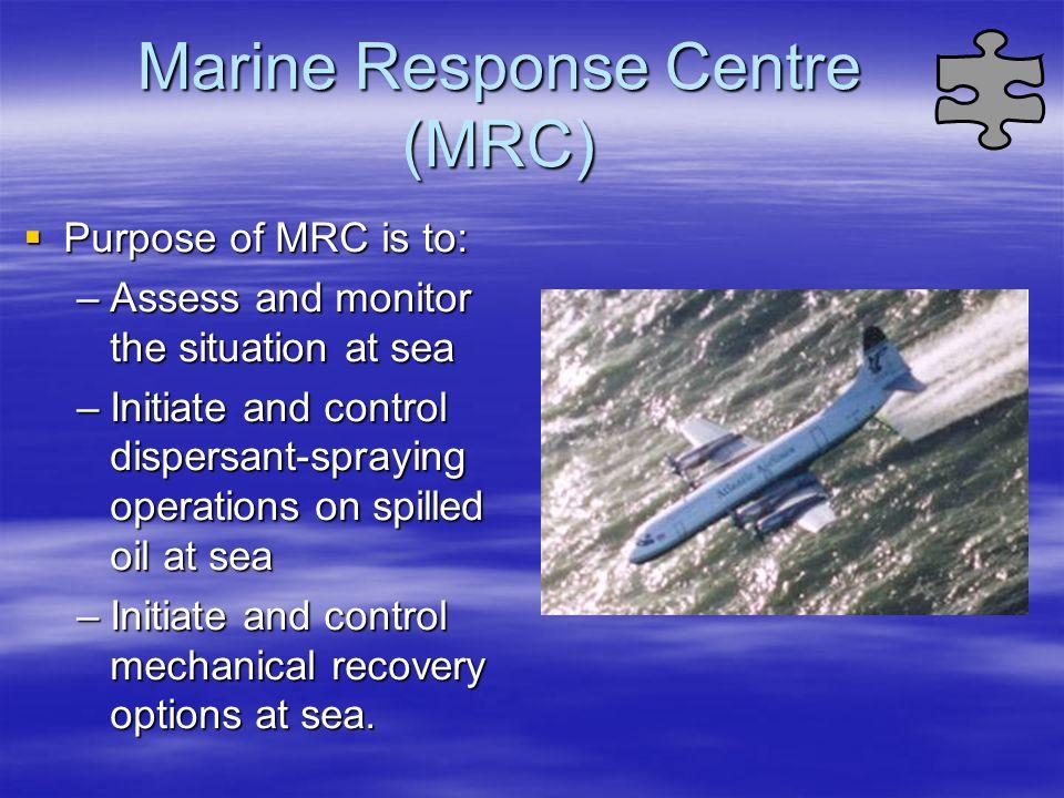 Marine Response Centre (MRC)