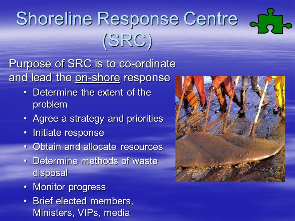 Shoreline Response Centre (SRC)