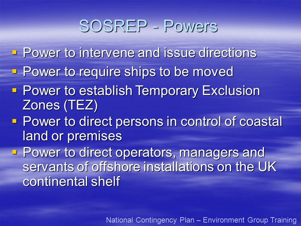 SOSREP - Powers Power to intervene and issue directions